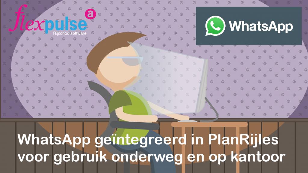 WhatsApp in PlanRijles voor onderweg en op kantoor